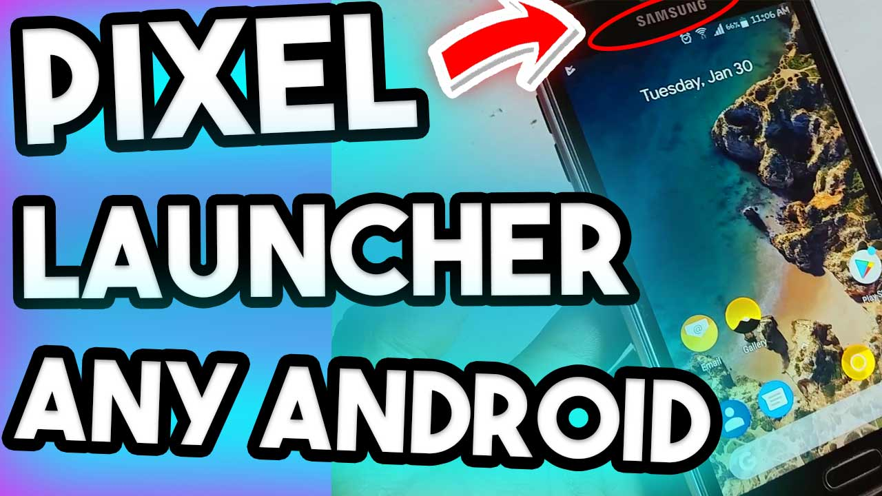Get Pixel 2 Launcher On Any Android PhoneGet Pixel 2 Launcher On Any Android Phone
