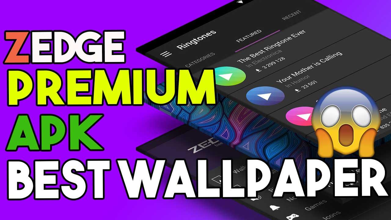 Download Zedge Premium APK 2020 Best Wallapper App For Android