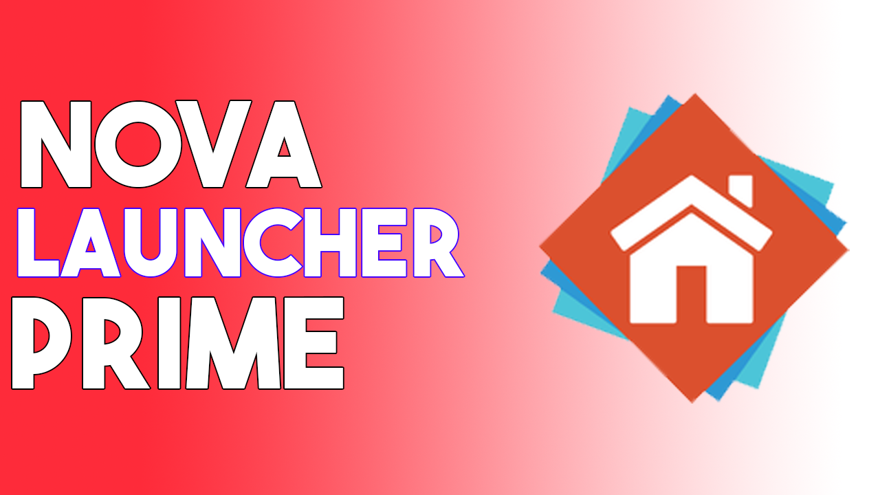Nova Launcher Prime APK 6.2.15