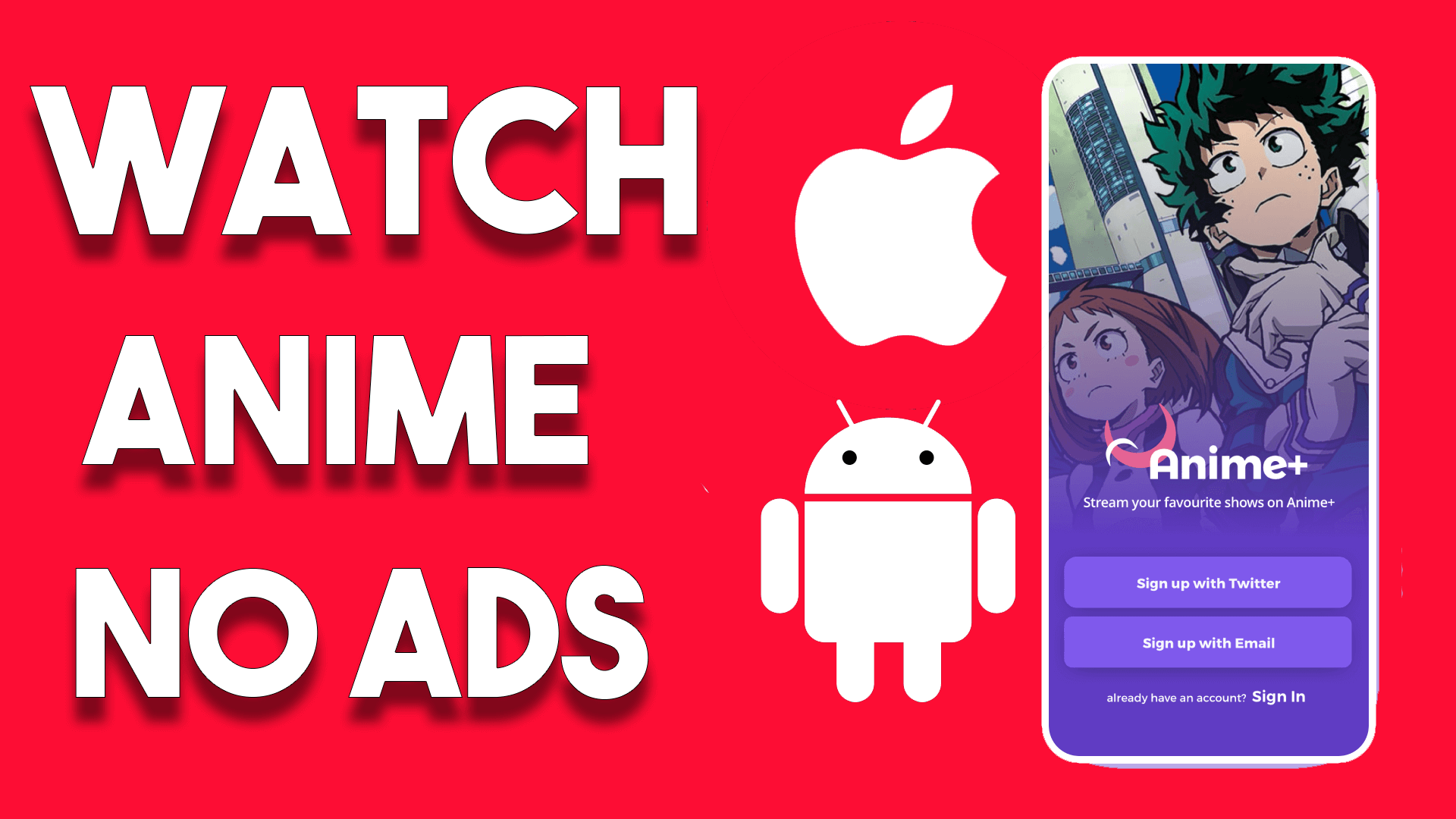 How To watch anime on Android and iPhone 2020, Watch Dubbed Subbed Anime, Best app To Watch Anime